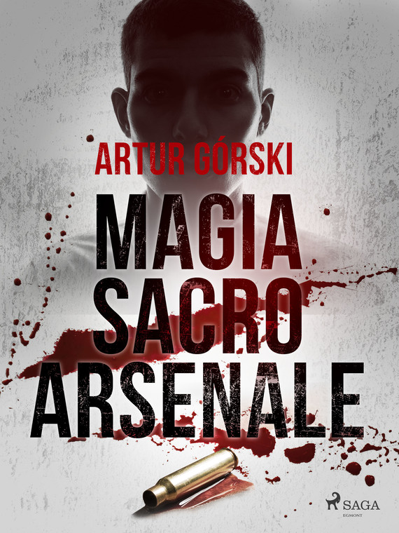 okładka Magia Sacro Arsenaleebook   epub, mobi   Artur Górski