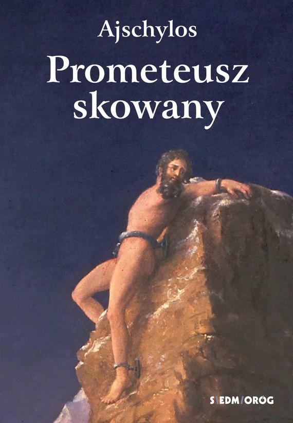 okładka Prometeusz skowanyebook | epub, mobi | Ajschylos