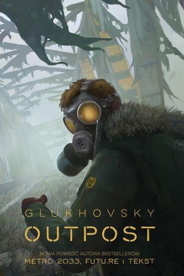 okładka Outpostksiążka |  | Dmitry Glukhovsky