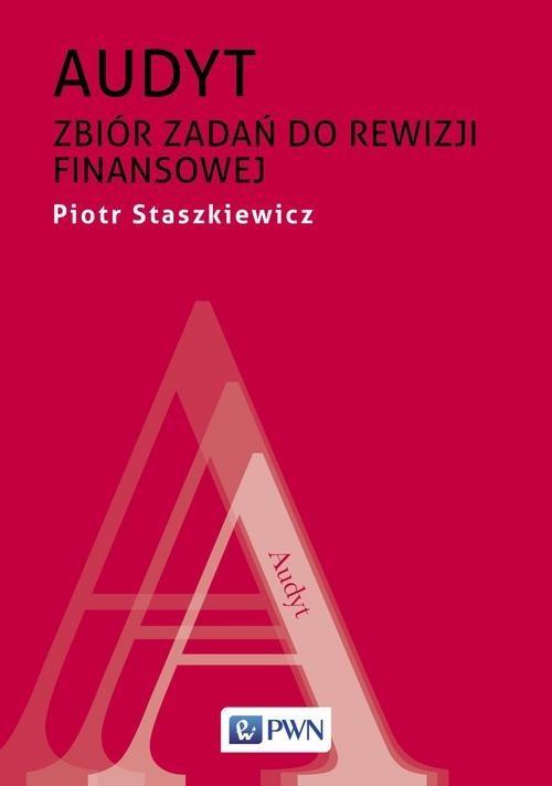 okładka Audyt Zbiór zadań do rewizji finansowejksiążka      Staszkiewicz Piotr