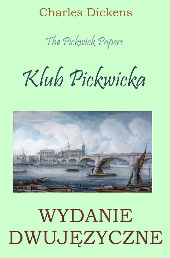 okładka Klub Pickwicka. Wydanie dwujęzyczneebook | pdf | Charles Dickens