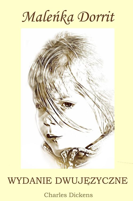 okładka Maleńka Dorrit. Wydanie dwujęzyczneebook | pdf | Charles Dickens