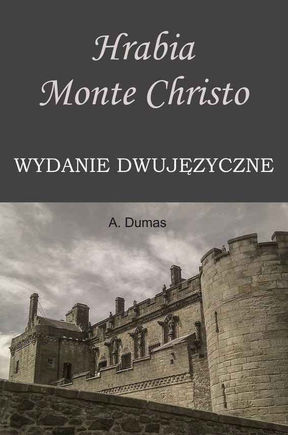 okładka Hrabia Monte Christo. Wydanie dwujęzyczne z gratisamiebook | pdf | Aleksander  Dumas