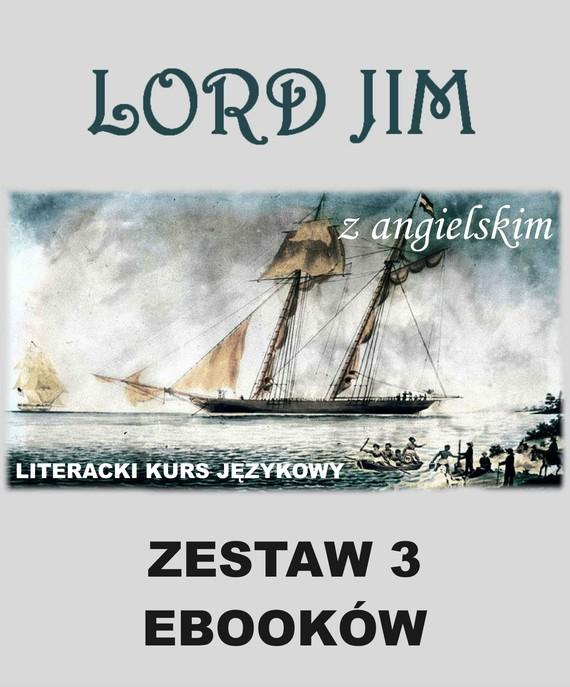 okładka 3 ebooki: Lord Jim z angielskim. Literacki kurs językowyebook | pdf | Joseph Conrad, Marta Owczarek, Arthur Conan Doyle