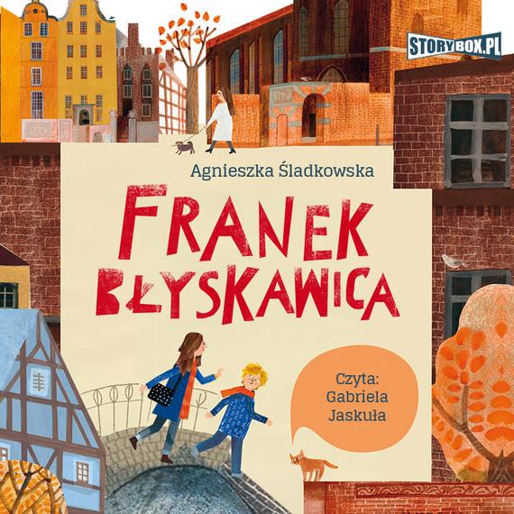 okładka Franek Błyskawicaaudiobook   MP3   Agnieszka Śladkowska