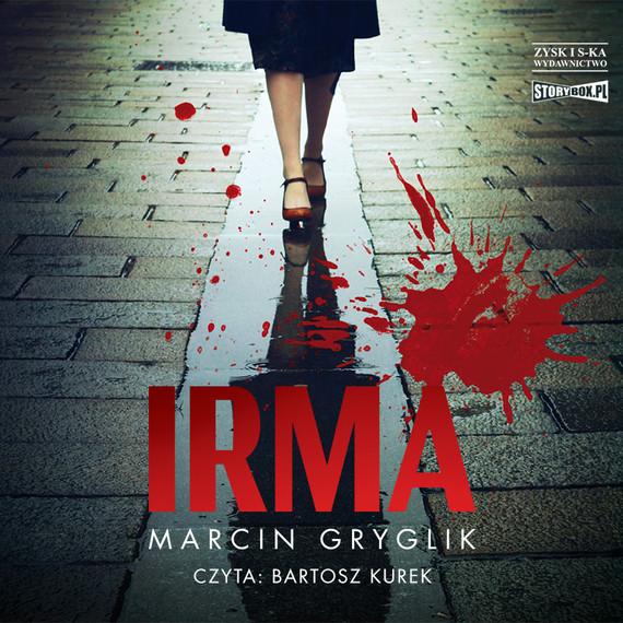 okładka Irmaaudiobook | MP3 | Marcin Gryglik