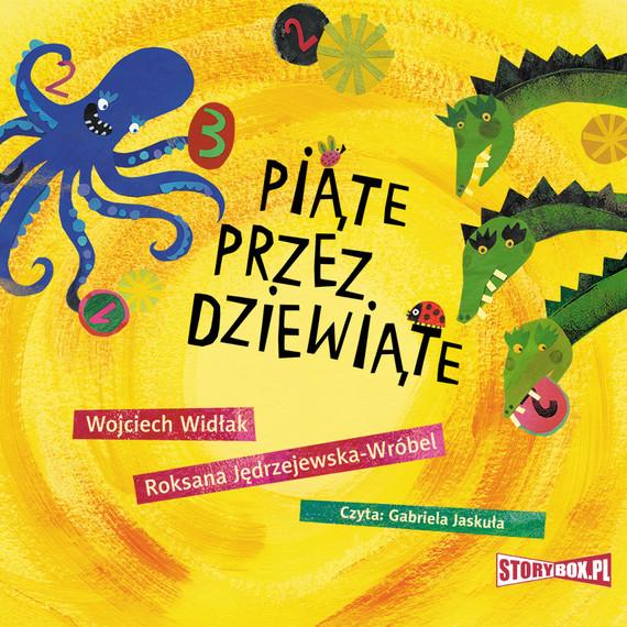 okładka Piąte przez dziewiąteaudiobook | MP3 | Roksana Jędrzejewska-Wróbel, Wojciech Widłak