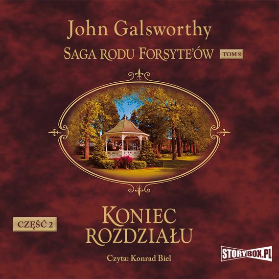 okładka Saga rodu Forsyte'ów. Tom 8. Koniec rozdziału. Część 2audiobook | MP3 | John Galsworthy