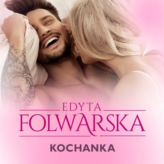 okładka Kochankaaudiobook | MP3 | Edyta Folwarska