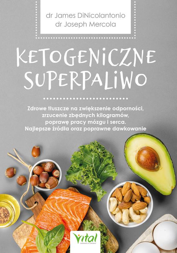 okładka Ketogeniczne superpaliwoebook | epub, mobi | Mercola Joseph, James DiNicolantonio