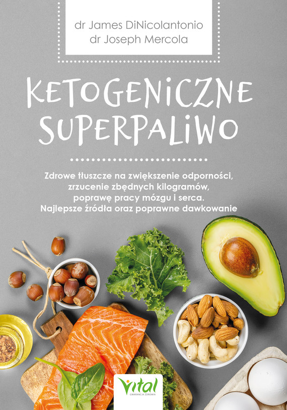 okładka Ketogeniczne superpaliwo - PDFebook | pdf | Dr Joseph Mercola, James DiNicolantonio