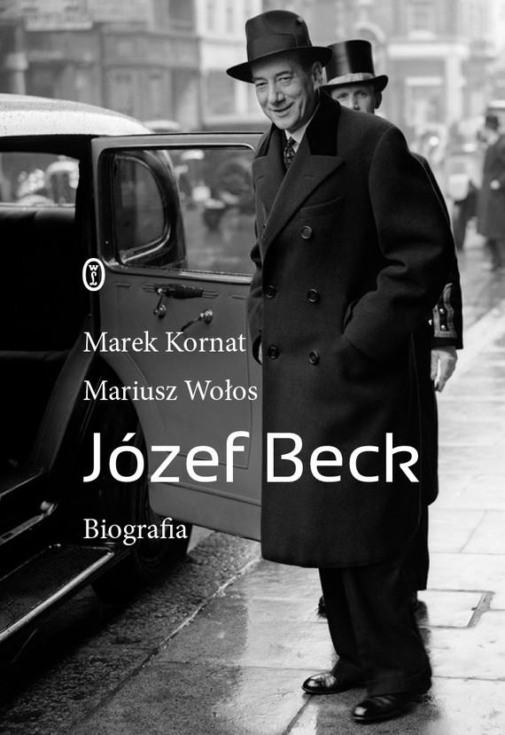 okładka Józef Beckebook | epub, mobi | Mariusz Wołos, Marek Kornat