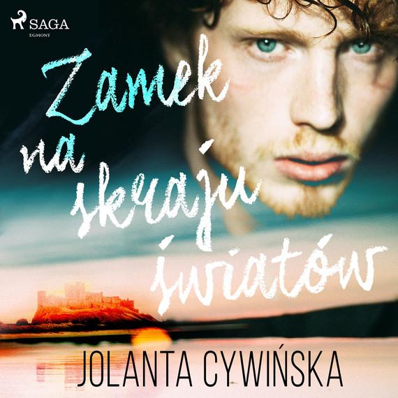 okładka Zamek na skraju światówaudiobook | MP3 | Jolanta Cywinska