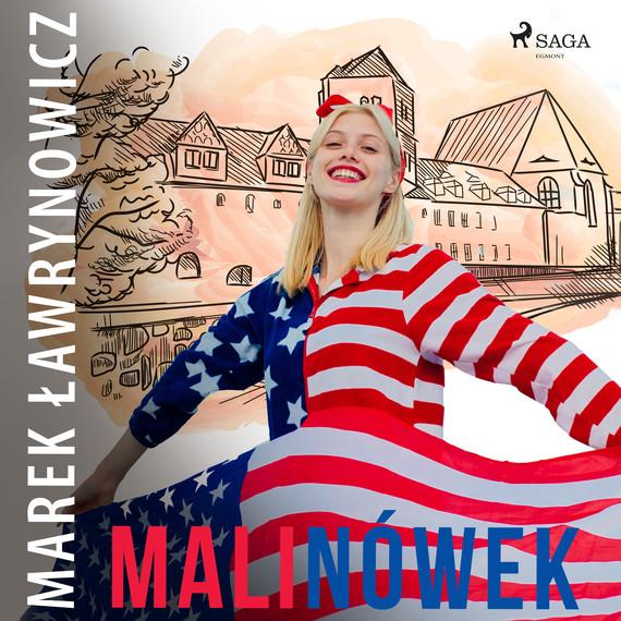 okładka Malinówekaudiobook | MP3 | Marek Ławrynowicz