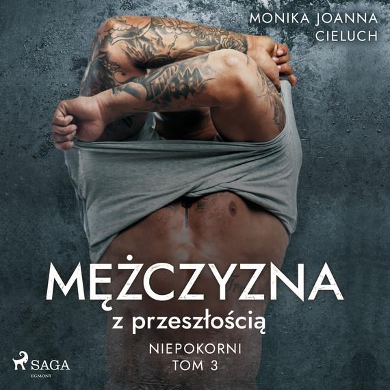 okładka Mężczyzna z przeszłościąaudiobook | MP3 | Monika Cieluch