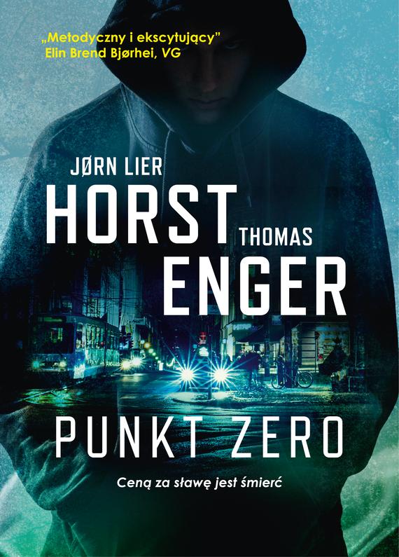 okładka Punkt zeroebook   epub, mobi   Thomas  Enger, Jorn Lier Horst