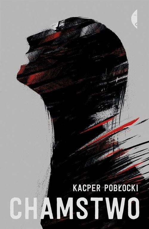okładka Chamstwoksiążka |  | Pobłocki Kacper
