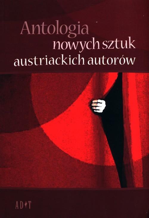 okładka Antologia nowych sztuk austriackich autorówksiążka      Elisabeth V. Rathenbock, Silke Hassler, Robert Woelfl