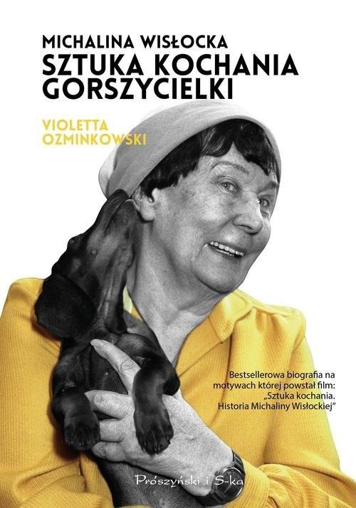 okładka Michalina Wisłocka. Sztuka kochania gorszycielkiksiążka      Violetta Ozminkowski