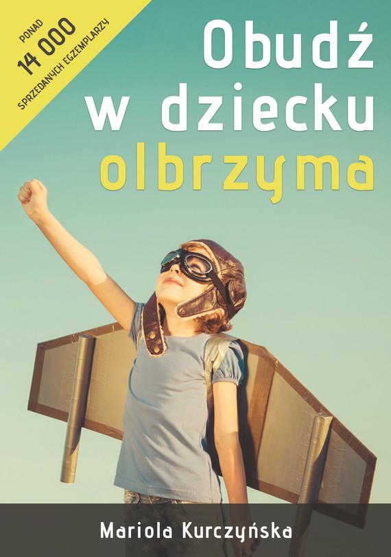 okładka Obudź w dziecku olbrzymaebook | epub, mobi, pdf | Mariola  Kurczyńska