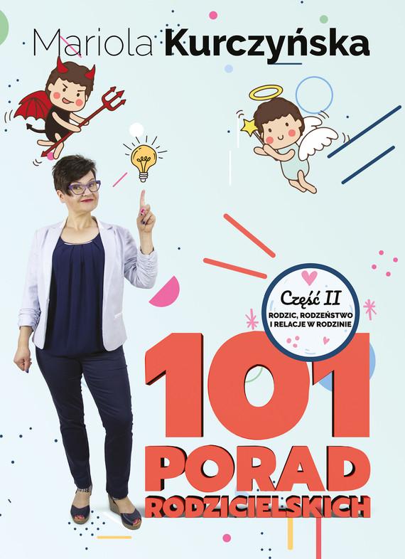 okładka 101 Porad Rodzicielskich - część IIebook   epub, mobi, pdf   Mariola Kurczyńska