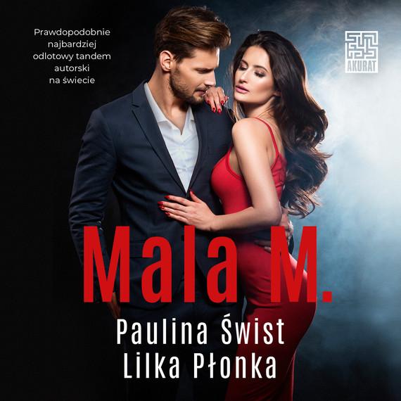 okładka Mala M.audiobook | MP3 | Paulina Świst, Lilka Płonka
