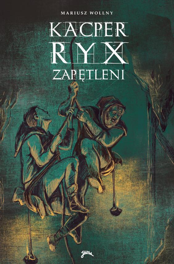 okładka Kacper Ryx i zapętleniebook | epub, mobi | Mariusz Wollny