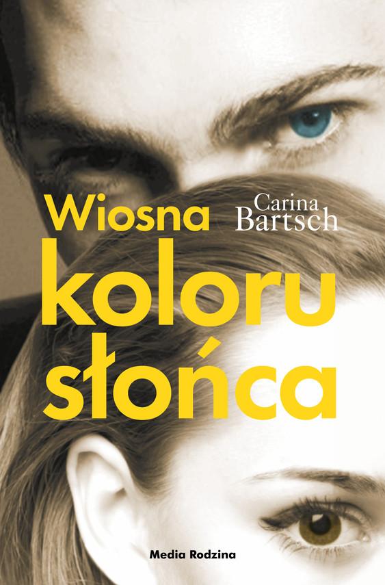 okładka Wiosna koloru słońcaebook | epub, mobi | Carina Bartsch