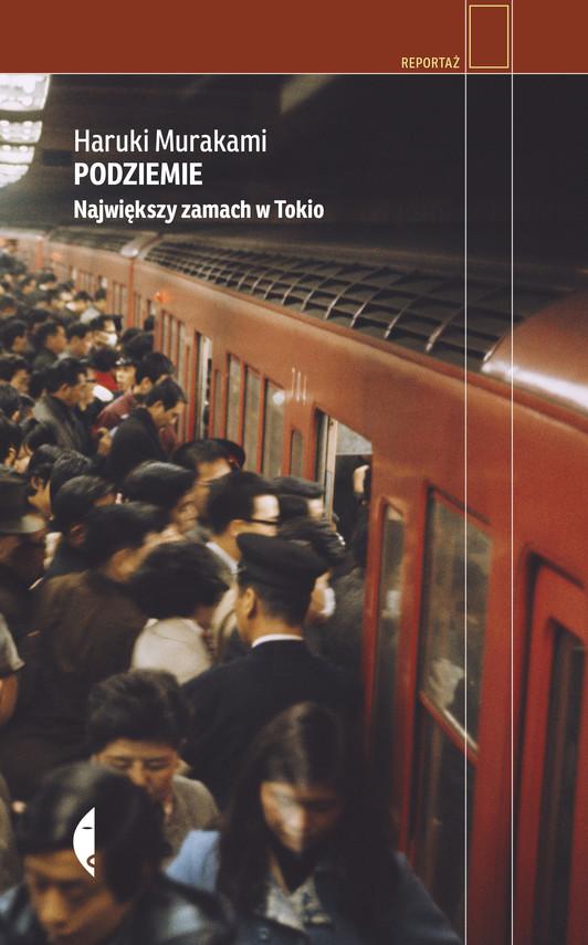 okładka Podziemieebook | epub, mobi | Haruki Murakami