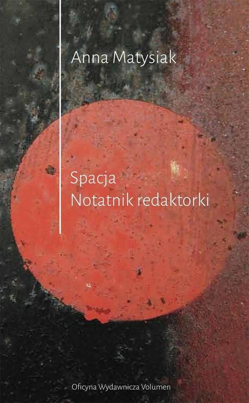 okładka Spacja. Notatnik Redaktorkiksiążka |  | Matysiak Anna
