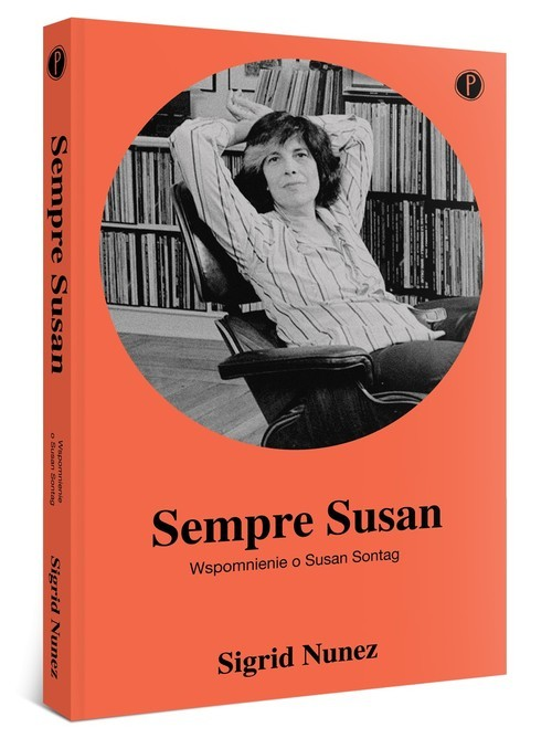 okładka Sempre Susan Wspomnienie o Susan Sontagksiążka |  | Sigrid Nunez