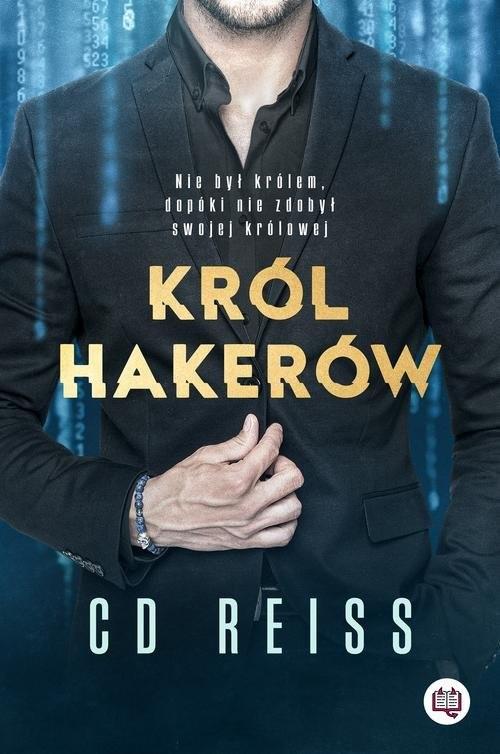 okładka Niebezpieczni mężczyźni Tom 1 Król hakerówksiążka |  | Reiss C.D.