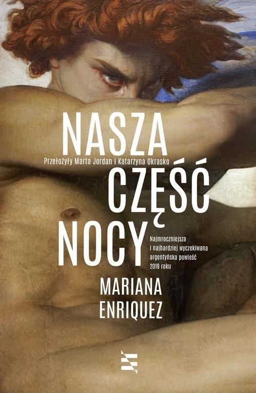 okładka Nasza część nocyksiążka |  | Mariana Enríquez