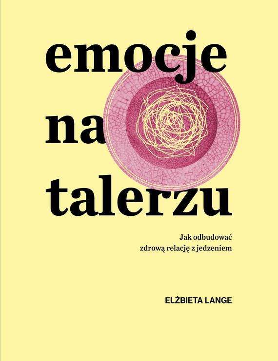 okładka Emocje na talerzuebook | epub, mobi | Elżbieta  Lange