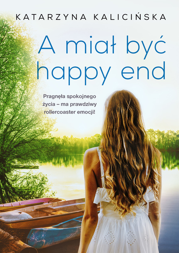 okładka A miał być happy endebook | epub, mobi | Katarzyna Kalicińska