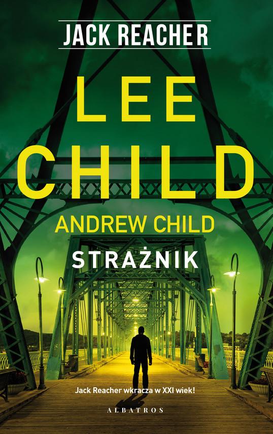 okładka STRAŻNIKebook | epub, mobi | Lee Child, Andrew Child