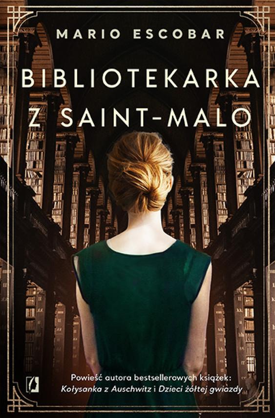okładka Bibliotekarka z Saint-Maloebook | epub, mobi | Mario Escobar