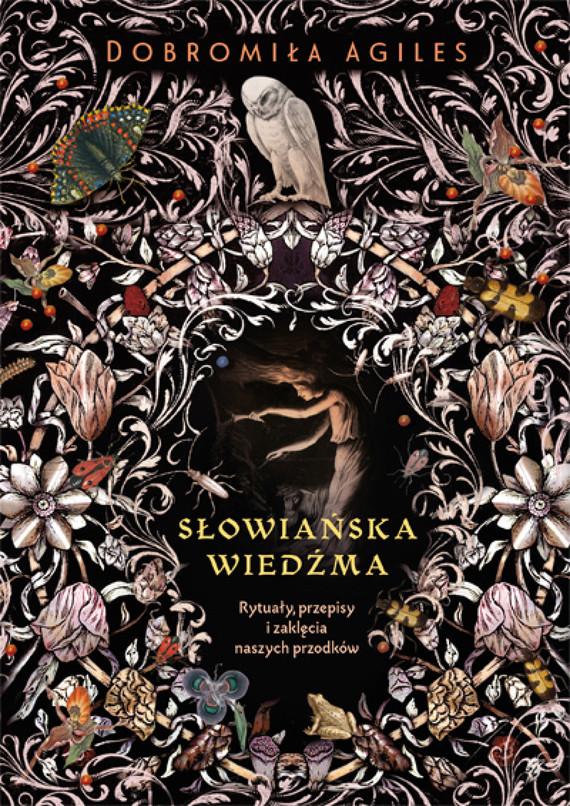 okładka Słowiańska wiedźmaebook   epub, mobi   Dobromiła Agiles