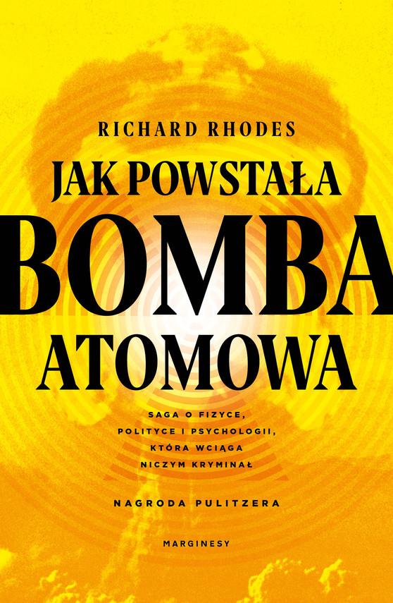 okładka Jak powstała bomba atomowaebook | epub, mobi | Rhodes Richard