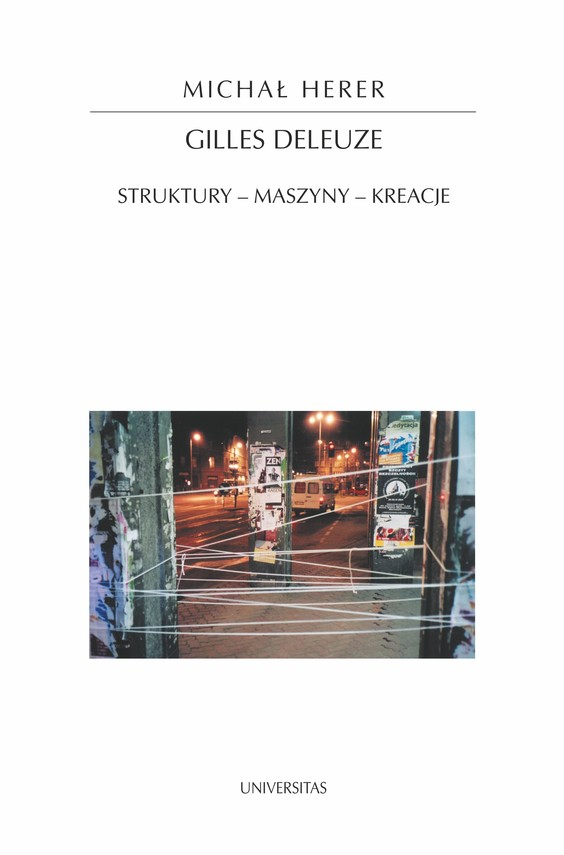okładka Gilles Deleuze. Struktury - maszyny - kreacjeebook | pdf | Michał  Herer