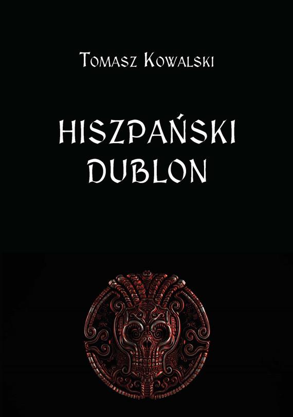 okładka Hiszpański dublonebook | epub, mobi | Tomasz  Kowalski
