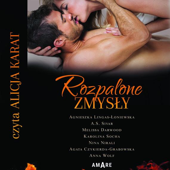 okładka Rozpalone zmysłyaudiobook | MP3 | Agnieszka Lingas-Łoniewska