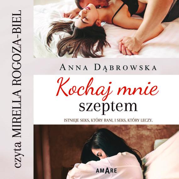okładka Kochaj mnie szeptemaudiobook   MP3   Anna Dąbrowska