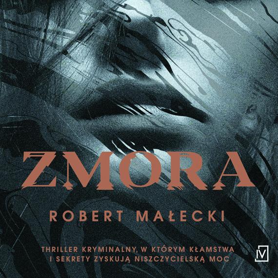 okładka Zmoraaudiobook | MP3 | Robert Małecki