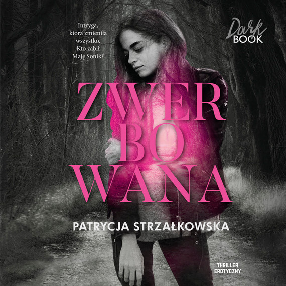 okładka Zwerbowanaaudiobook | MP3 | Patrycja Strzałkowska