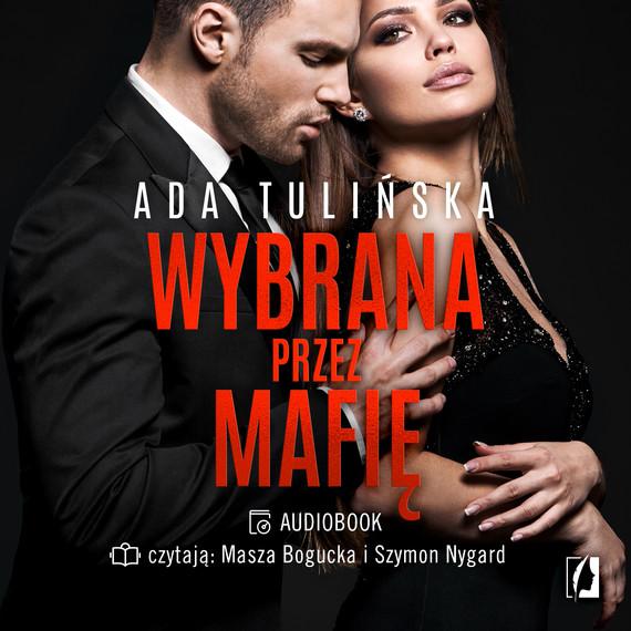 okładka Wybrana przez mafię. Bracia Vedetti. Tom 3audiobook | MP3 | Ada Tulińska