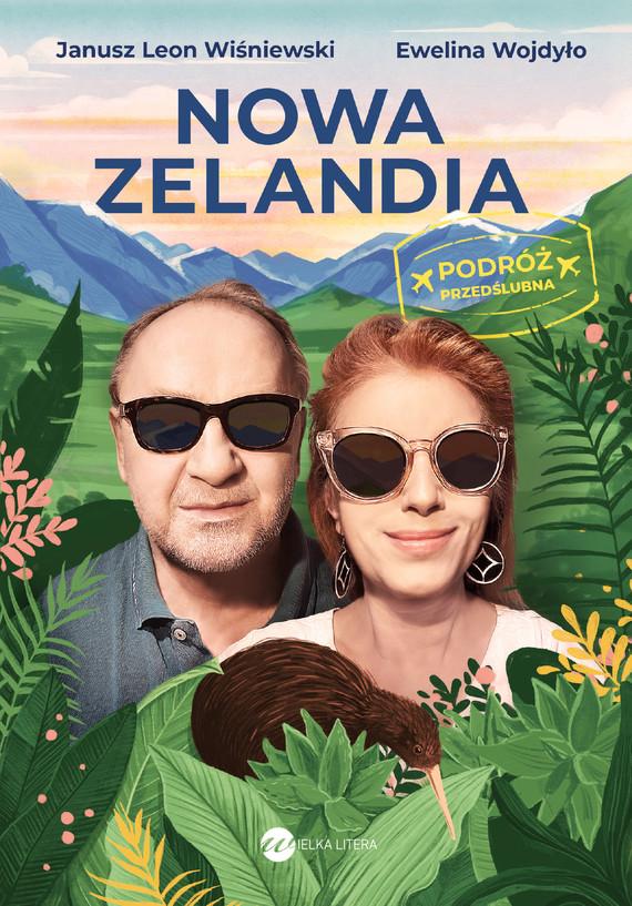 okładka Nowa Zelandiaebook   epub, mobi   Janusz Leon Wiśniewski, Ewelina Wojdyło
