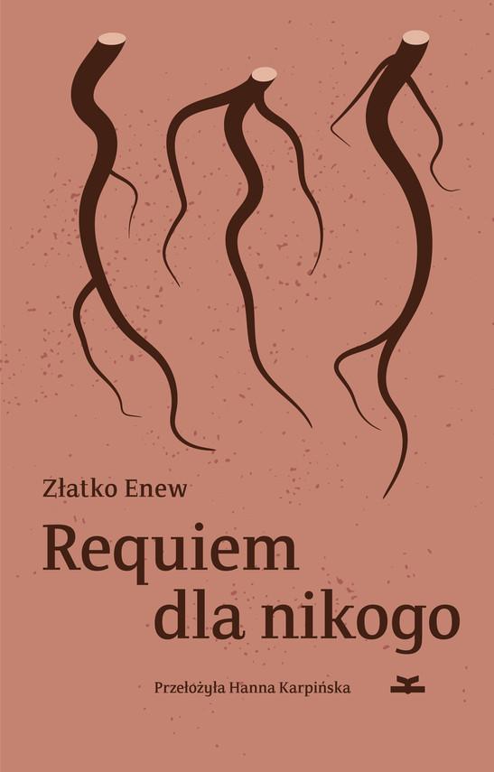 okładka Requiem dla nikogoebook | epub, mobi | Złatko Enew