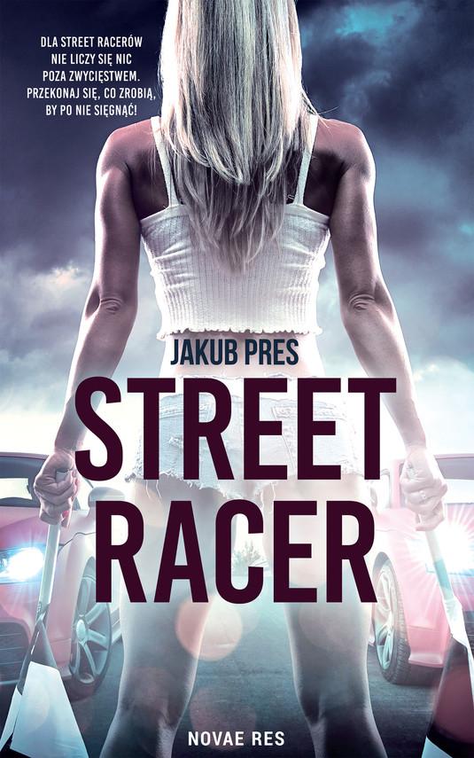 okładka Street racerebook | epub, mobi | Jakub Pres