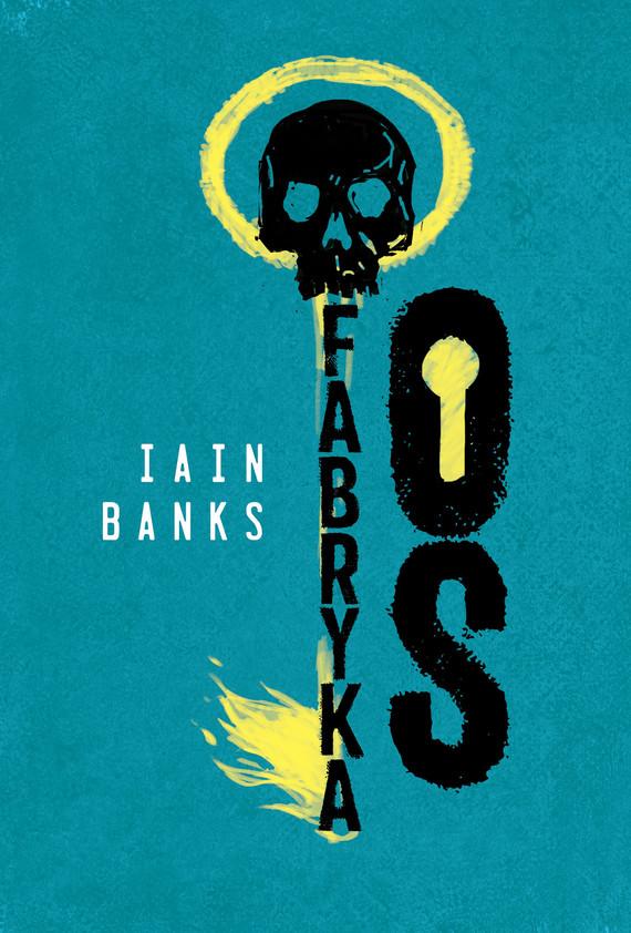 okładka Fabryka Osebook | epub, mobi | Iain Banks